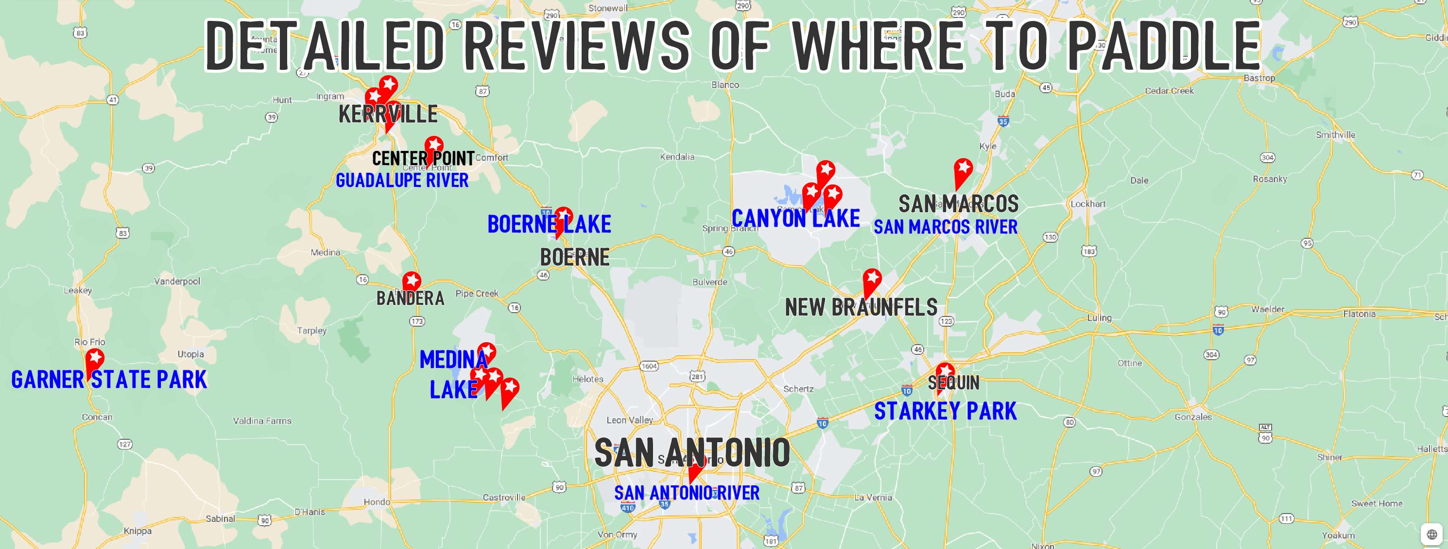 Map of places to paddle near San Antonio, Austin and Kerrville